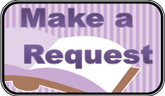 Click here to make a request